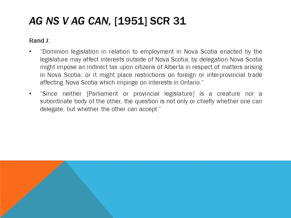 AG NS v AG Can, [1951] SCR 31 Rand J: